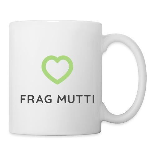 Grünes Herz + schwarze Schrift | Frag Mutti - Tasse