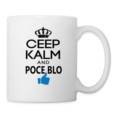Keep calm and POCE BLO - Mug blanc