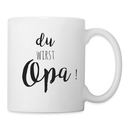 du wirst Opa - Tasse
