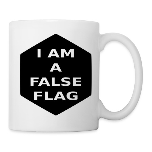 I am a false flag - Tasse