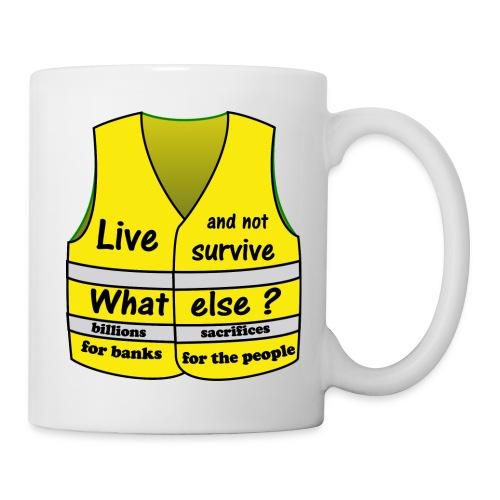 gilets jaunes vivre et non survivre est ce trop ?? - Mug blanc