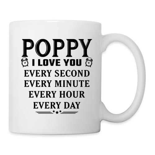I Love You Poppy - Mug