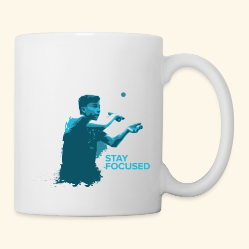 Stay Focused and enjoy the game ping pong - Tasse