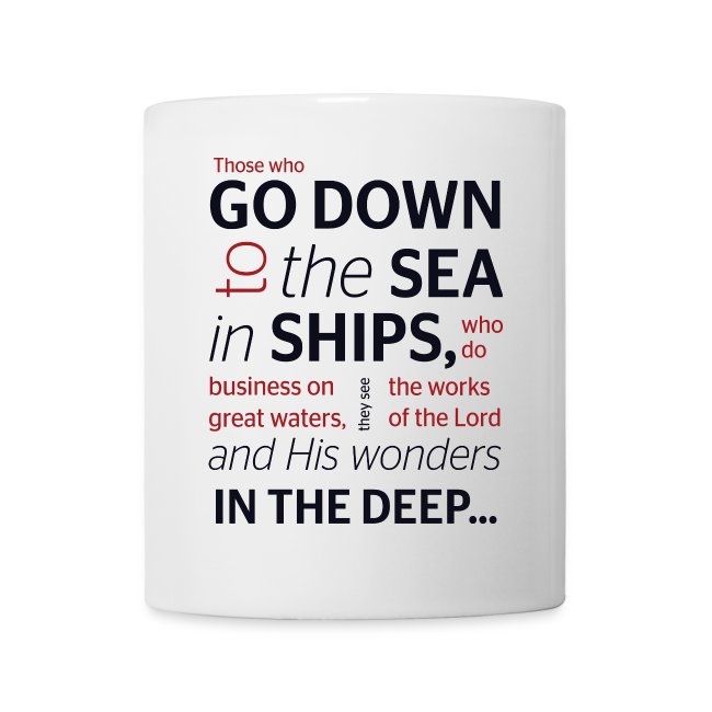 Those who go down to the sea in ships