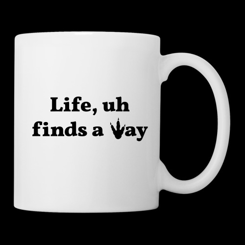 Life Finds a Way - Classic Movie quote design - Mug