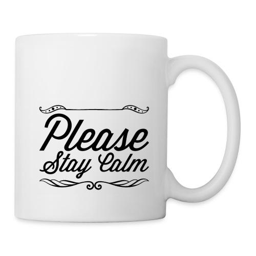 Please Stay Calm - Mug