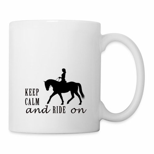 KEEP CALM AND RIDE ON - Taza
