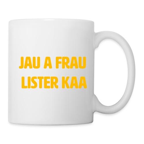 Jau a frau Lister kaa - Mugg