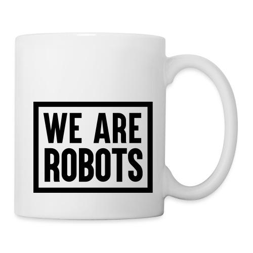 We Are Robots Premium Tote Bag - Mug