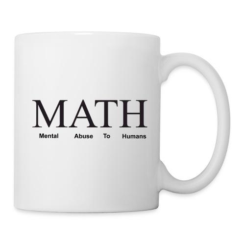 Math mental abuse to humans shirt - Mug