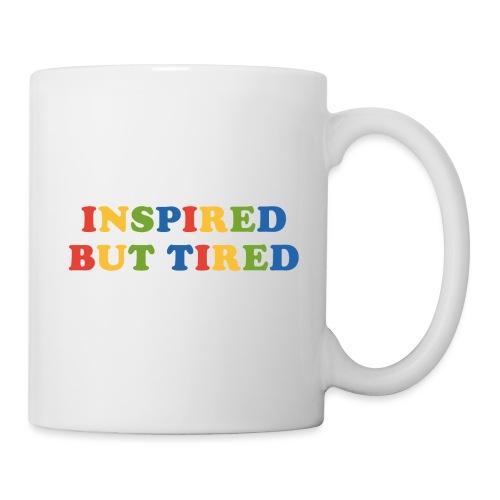 Inspired but tired - Tasse