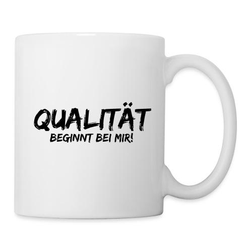 qualität beginnt bei mir black - Tasse
