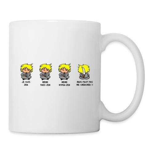 Je suis Zen mais faut pas me chercher - Mug blanc
