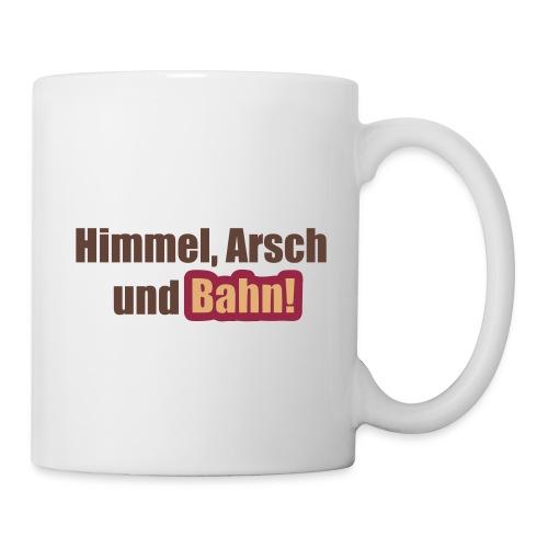 Himmel, Arsch und Bahn - Tasse