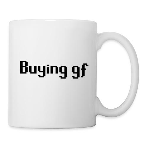 Buying gf - Mug