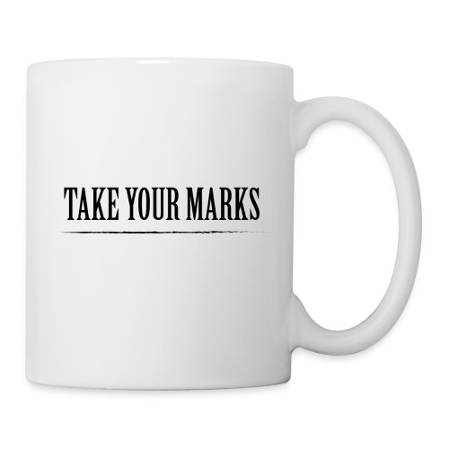 TAKE YOUR MARKS - Tazza