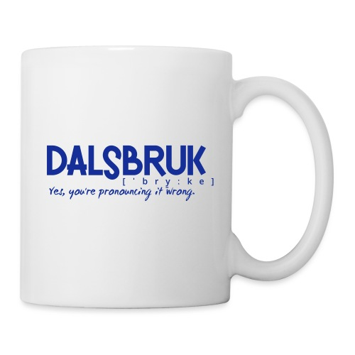 Dalsbruk: yes, you're pronouncing it wrong - Muki