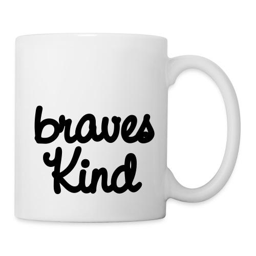 braves kind - Tasse