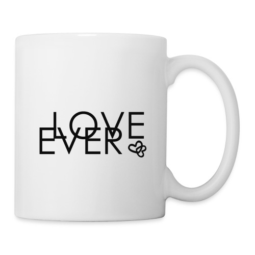 LOVE EVER - Tasse