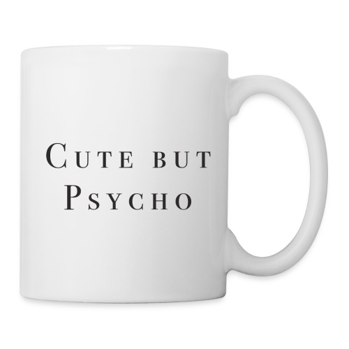Tasse - cute but psycho - Tasse