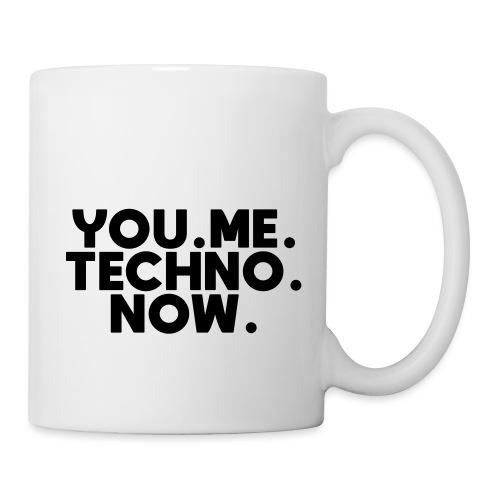 You Me Techno Now - Tasse
