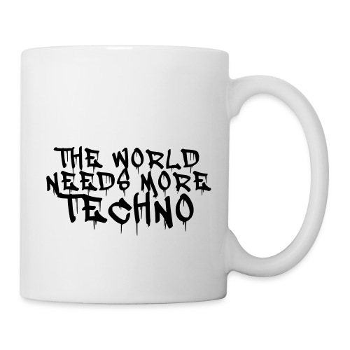 The world needs more Techno - Tasse