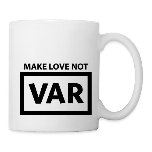 Make Love Not Var - Mok