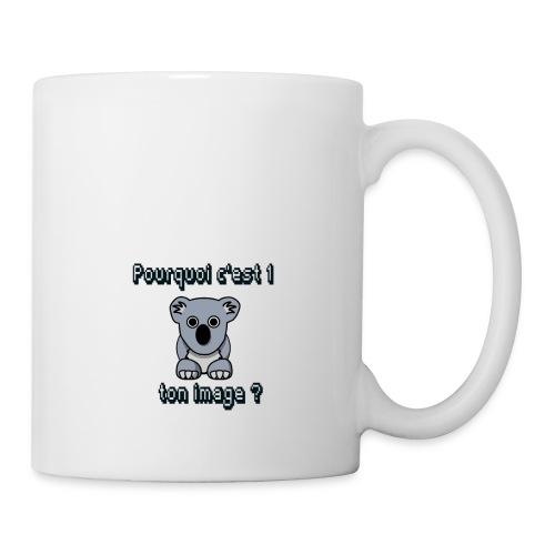 Pkoi c 1 koala ton img ? - Mug blanc