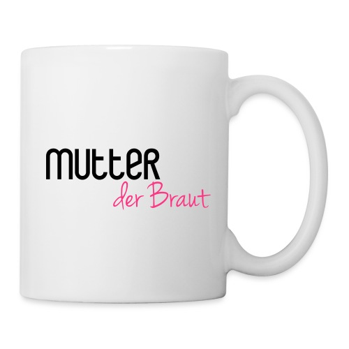 Mutter der Braut - Tasse