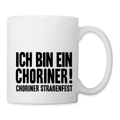 Ich bin ein Choriner! - Tasse