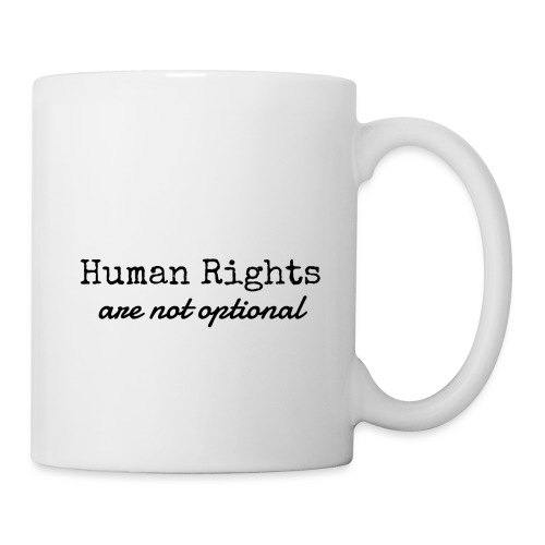 Human Rights are not optional - Mug