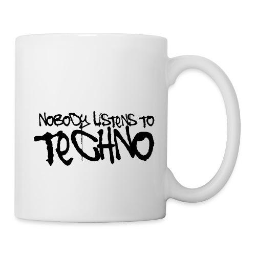 Nobody listens to Techno - Tasse