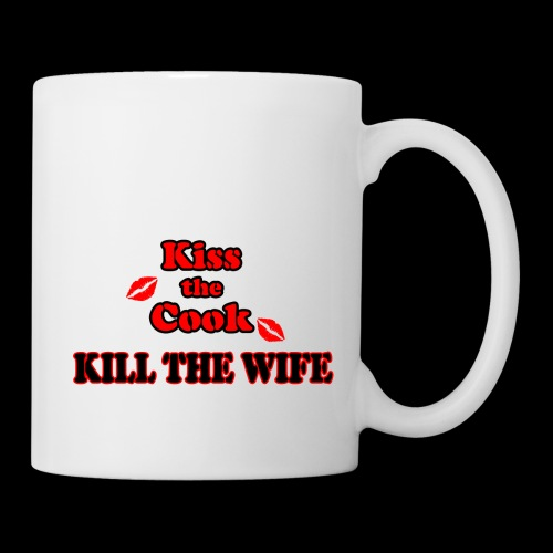 Kiss the Cook, kill the Wife - Tasse