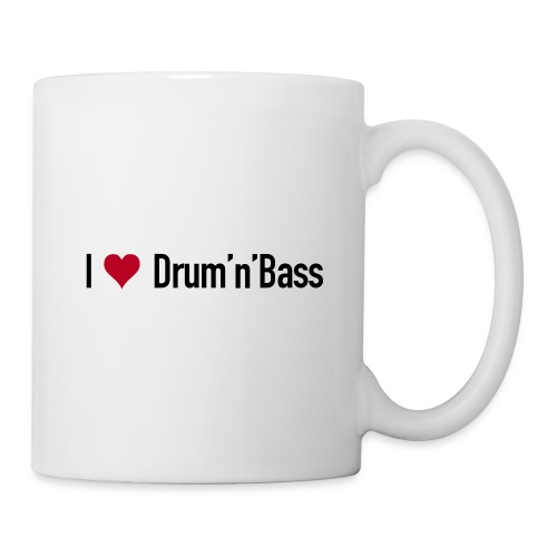 I love Drum'n'Bass Original T-Shirt - Tasse