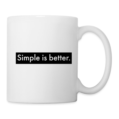 Simple Is Better - Mug
