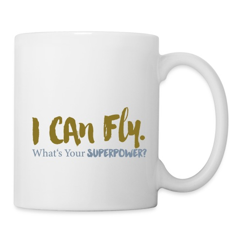 I can fly. What's your superpower? - Tasse