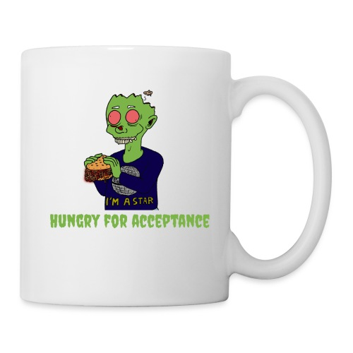 Hungry for acceptance - Mug