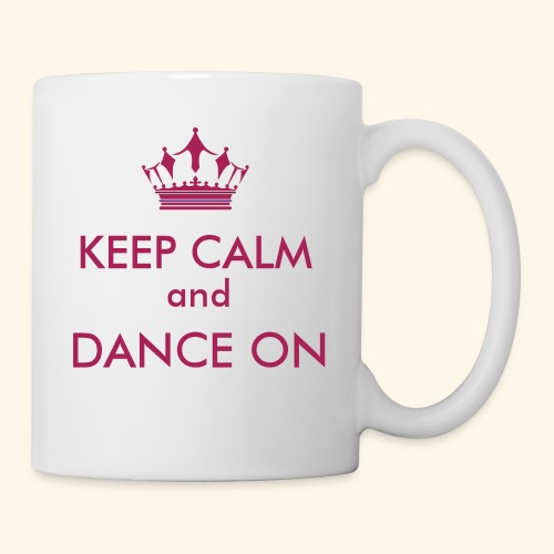 Keep calm and dance on - Tasse