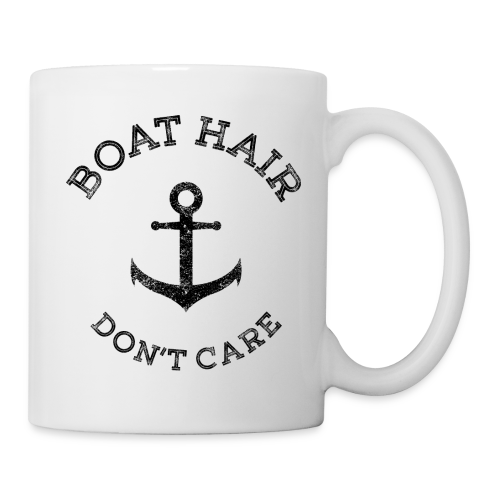 Boat Hair Dont Care - Anker - Tasse