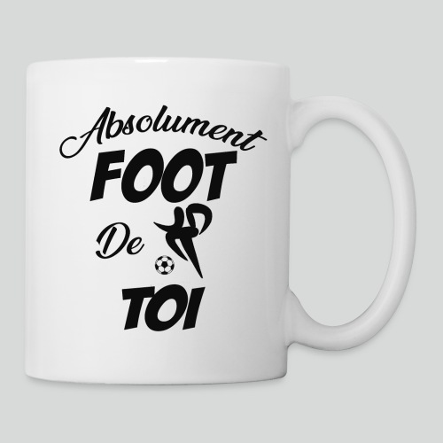 Absolument Foot de Toi (N) - Mug blanc