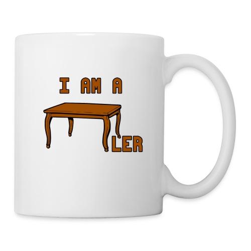 i am a Tischler - Tasse