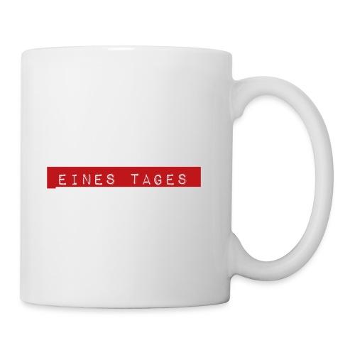Eines Tages - Tasse