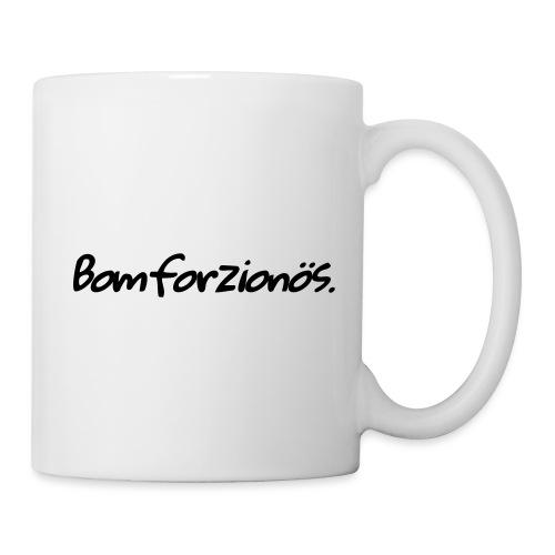 Bomforzionös schwarz einzeilig - Tasse