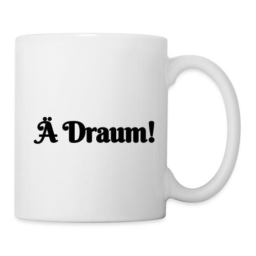 Ä Draum - Tasse