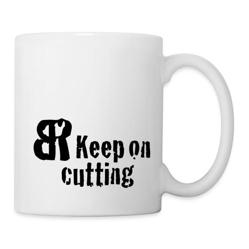 keep on cutting 1 - Tasse