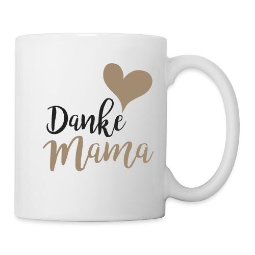 Danke Mama - Tasse