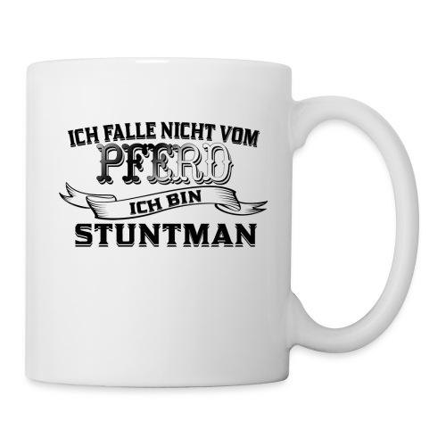 Ich falle nicht vom Pferd ich bin Stuntman Reiten - Tasse