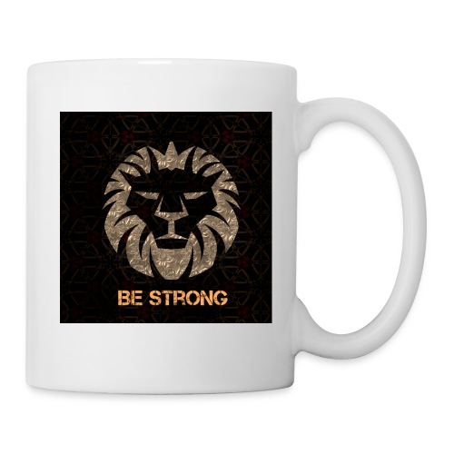 BE STRONG - Tasse