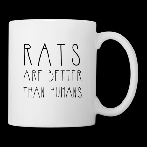 Rats Are Better Than Humans Collection - Mug