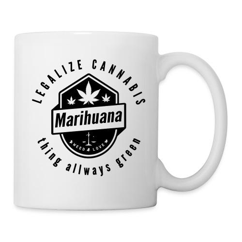 Legalize Cannabis Smoke Weed - Colors Changeable - Mug